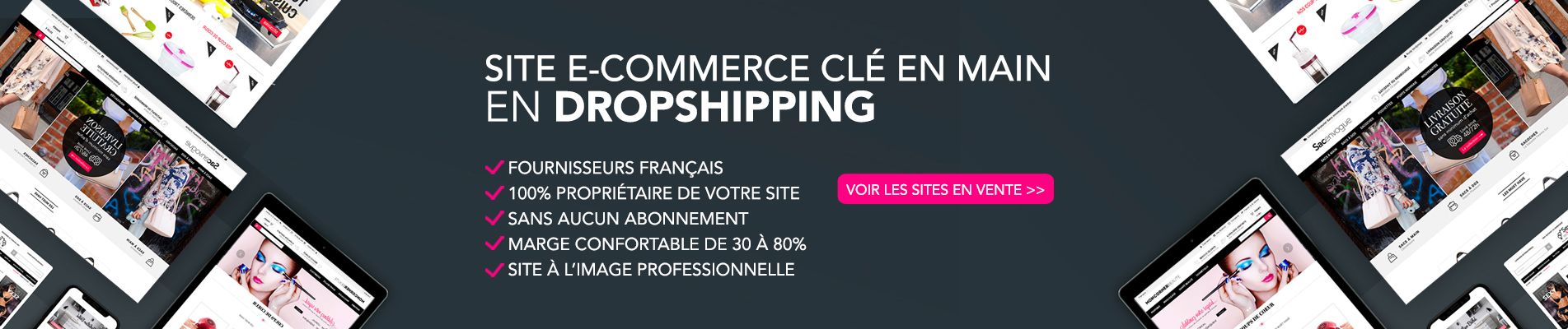 vente site e commerce dropshipping cl en main fournisseur en france. Black Bedroom Furniture Sets. Home Design Ideas